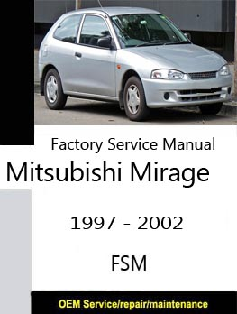 mitsubishi mirage service manuals